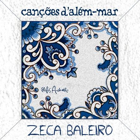 Zeca Baleiro_Canções d'além-mar_capa